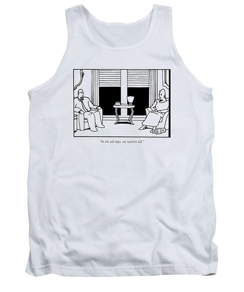 In The Old Days Tank Top