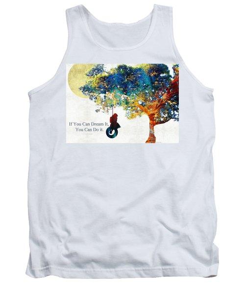 Inspirational Art - You Can Do It - Sharon Cummings Tank Top