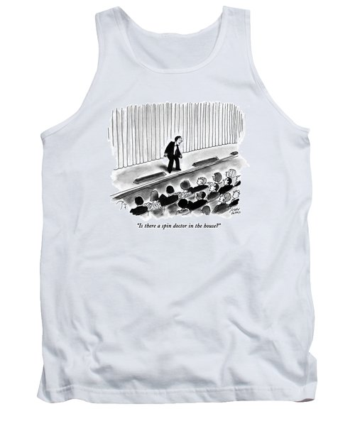 Is There A Spin Doctor In The House? Tank Top