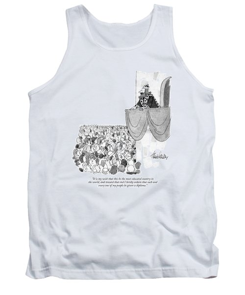 It Is My Wish That This Be The Most Educated Tank Top