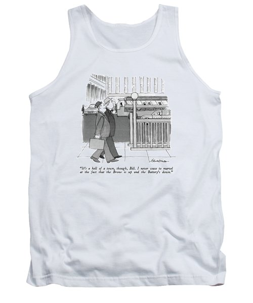 It's A Hell Of A Town Tank Top