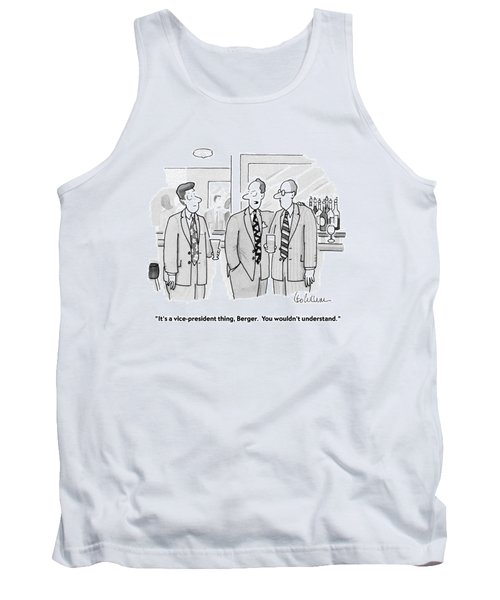 It's A Vice-president Thing Tank Top