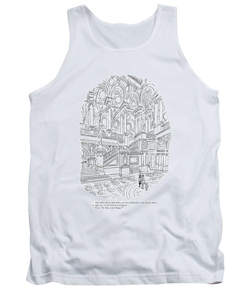 Just Think! Every Book That's Ever Been Published Tank Top