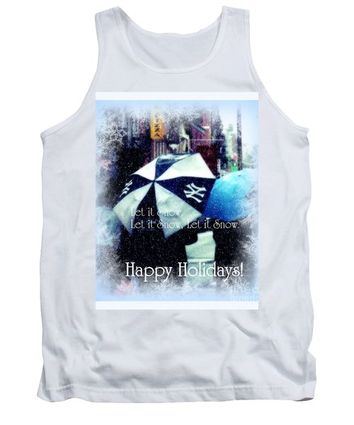 Let It Snow - Happy Holidays - Ny Yankees Holiday Cards Tank Top