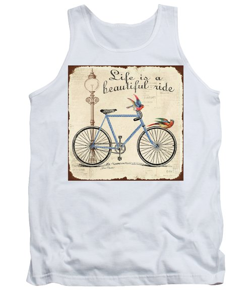 Life Is A Beautiful Ride Tank Top by Jean Plout