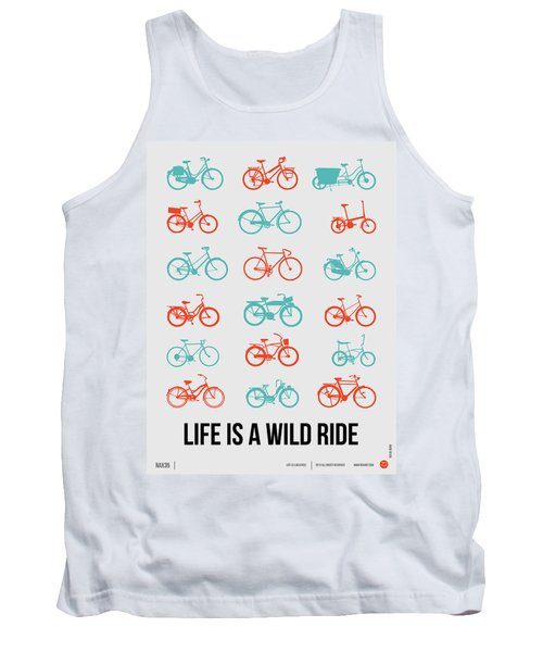 Life Is A Wild Ride Poster 2 Tank Top