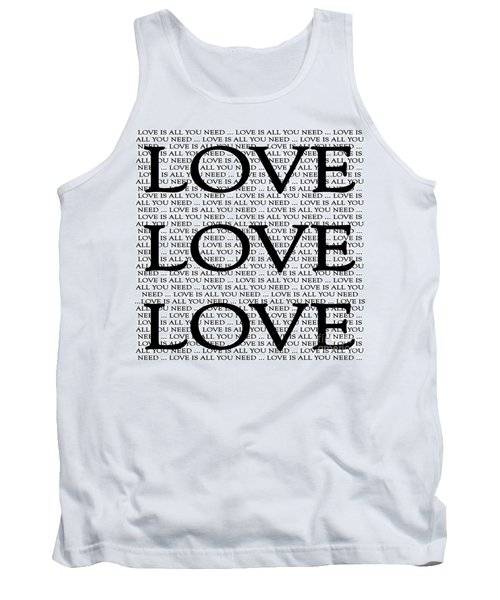 Love Is All You Need Tank Top