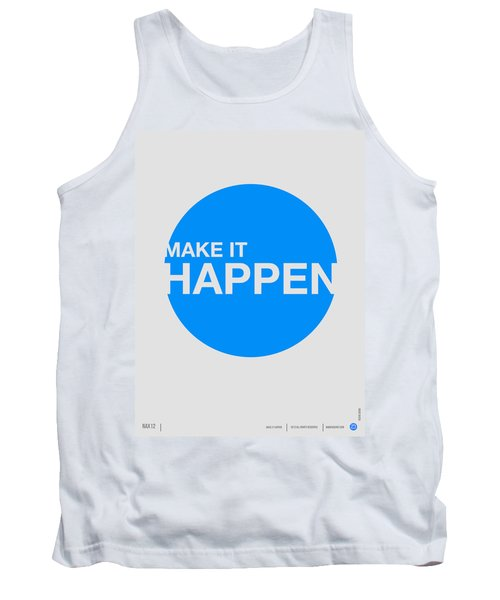 Make It Happen Poster Tank Top