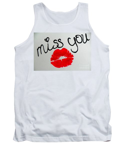 Tank Top featuring the painting Miss You  by Marisela Mungia