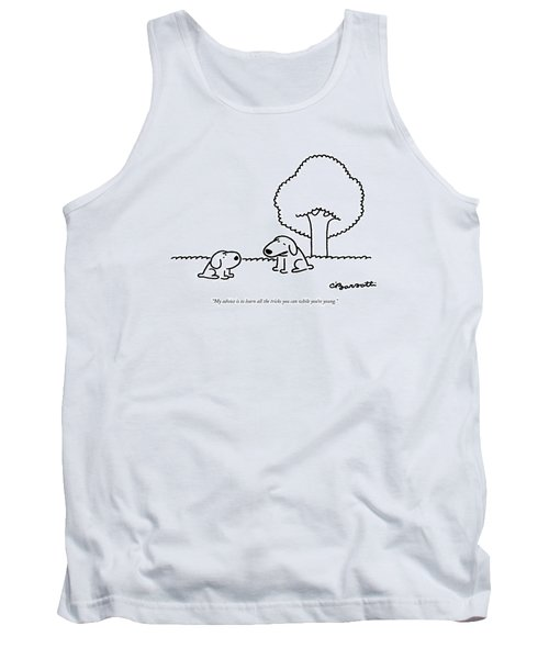 My Advice Is To Learn All The Tricks Tank Top