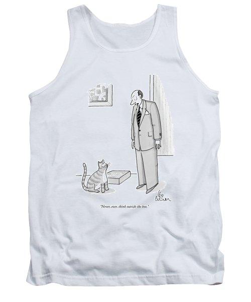 Never, Ever, Think Outside The Box Tank Top by Leo Cullum