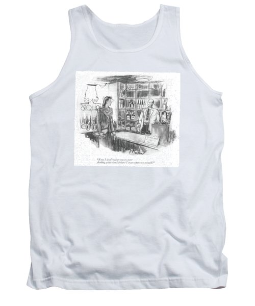 Now I Don't Want You To Start Shaking Your Head Tank Top