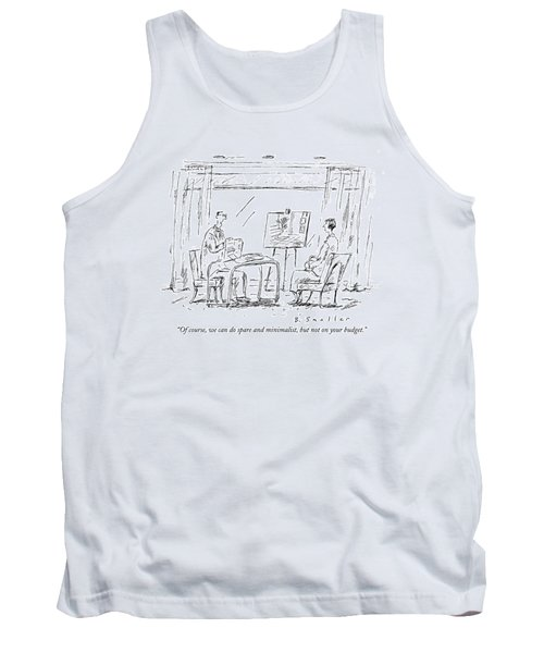 Of Course, We Can Do Spare And Minimalist, But Tank Top