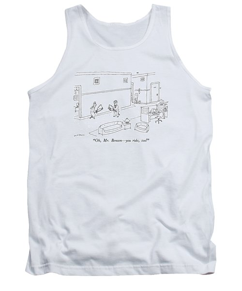 Oh, Mr. Benson - You Ride, Too! Tank Top