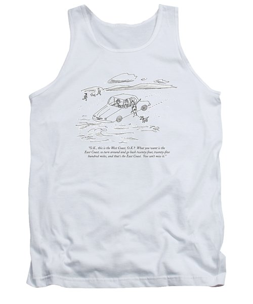 O.k., This Is The West Coast, O.k.?  What Tank Top