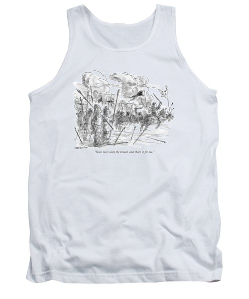 Once More Unto The Breach Tank Top