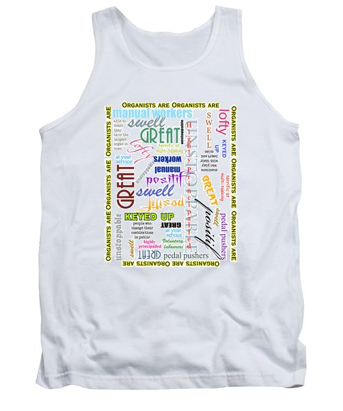 Organists Are Everything Tank Top