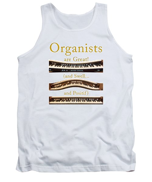 Organists Are Great 2 Tank Top