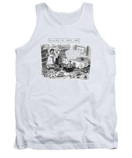 Playing The Youth Card Tank Top