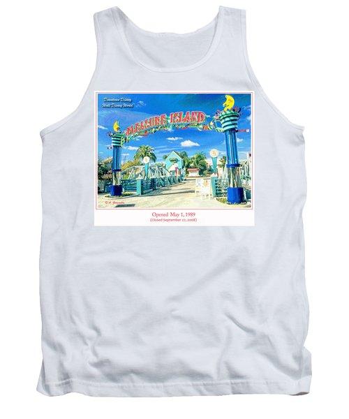 Pleasure Island Sign And Walkway Downtown Disney Tank Top