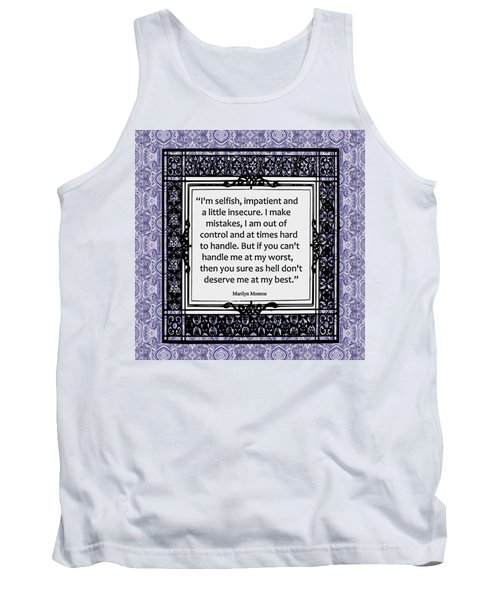 Quote - Marilyn Monroe Tank Top
