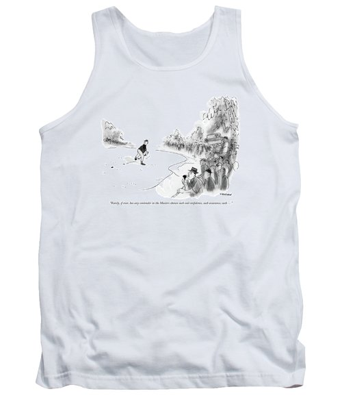 Rarely, If Ever, Has Any Contender In The Masters Tank Top