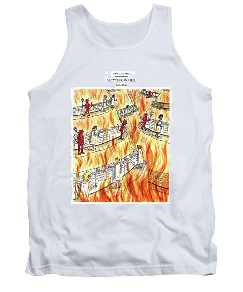 Recycling In Hell Unbent Paper Clips Tank Top