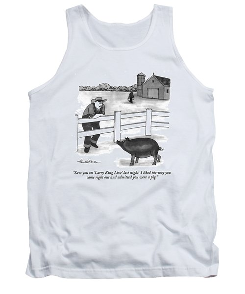 Saw You On 'larry King Live' Last Night. I Liked Tank Top