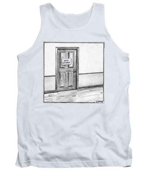 Shut Door In A Hallway With A Sign That Read Gone Tank Top
