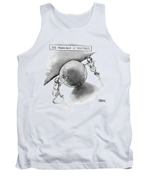The Marriage Of Sisyphus Tank Top