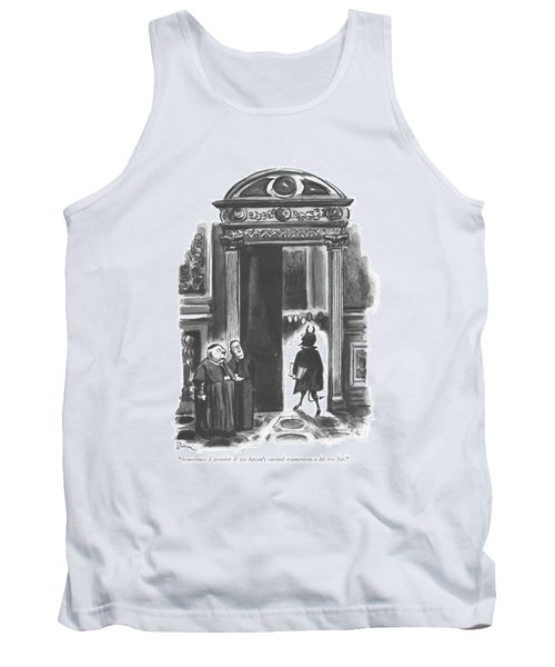 Sometimes I Wonder If We Haven't Carried Tank Top