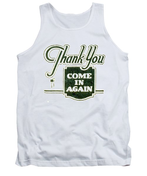 Tank Top featuring the digital art Thank You-come In Again by Cathy Anderson