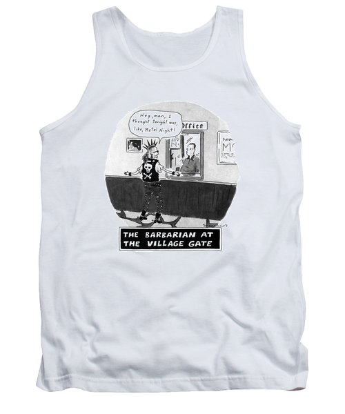 The Barbarian At The Villiage Gate Tank Top