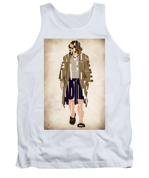 The Big Lebowski Inspired The Dude Typography Artwork Tank Top by Ayse Deniz