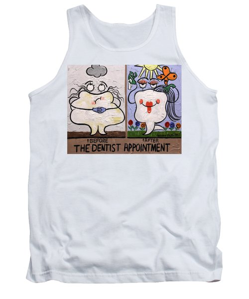 The Dentist Appointment Dental Art By Anthony Falbo Tank Top