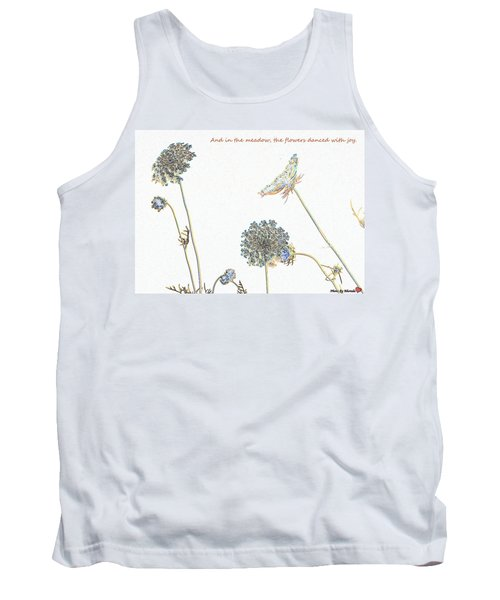 The Flowers Danced Tank Top
