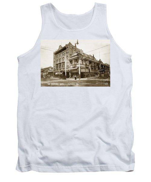 The Monterey Hotel 1904 The Goldstine Block Building 1906 Photo  Tank Top