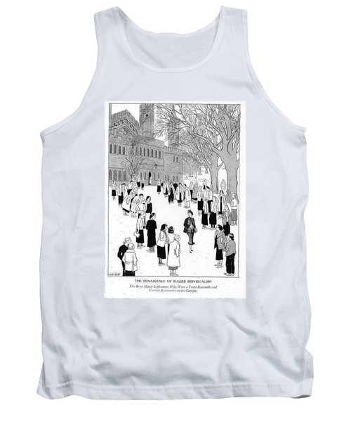 The Renascence Of Rugged Individualism  The Bryn Tank Top