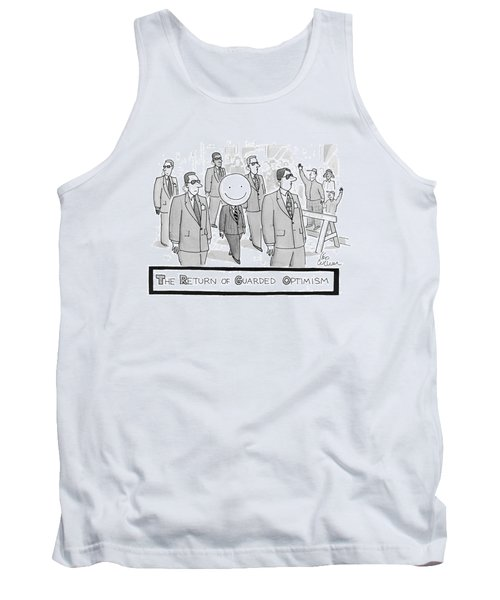 The Return Of Guarded Optimism Tank Top