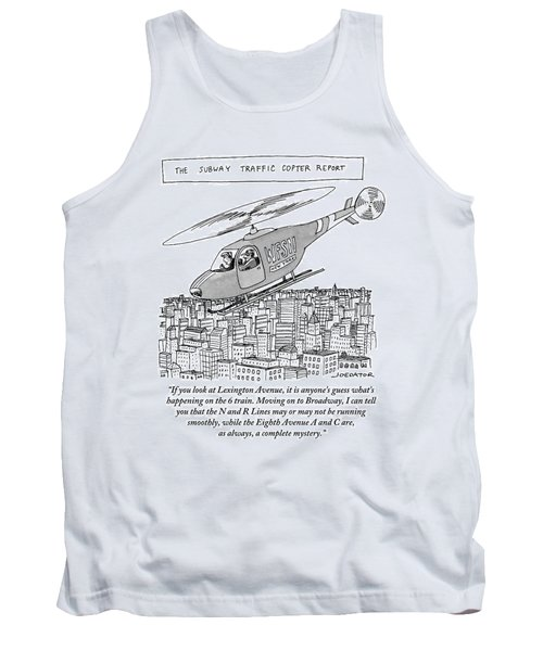 The Subway Traffic Copter Report Features Tank Top