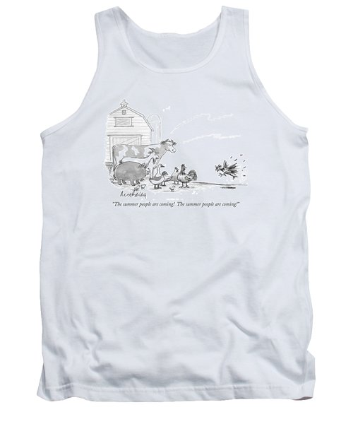 The Summer People Are Coming!  The Summer People Tank Top