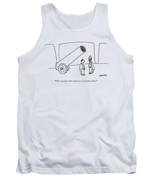 There's A Giant Cannon And Two Men Talking. One Tank Top