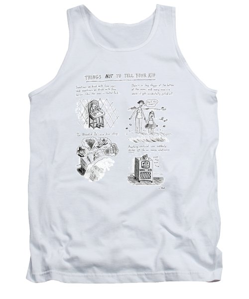 Things Not To Tell Your Kid Tank Top