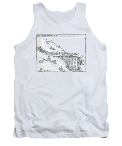 This Is What Happens When We Die -- A Train Tank Top