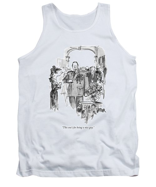 This One's For Being A Nice Guy Tank Top