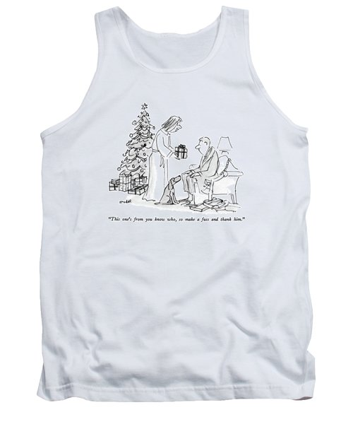 This One's From You Know Who Tank Top