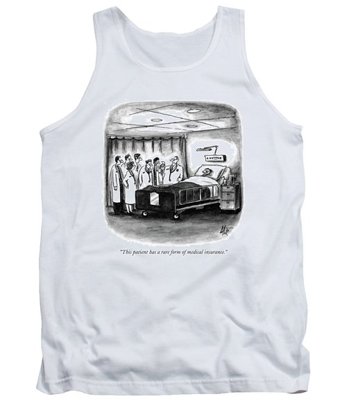 This Patient Has A Rare Form Of Medical Insurance Tank Top