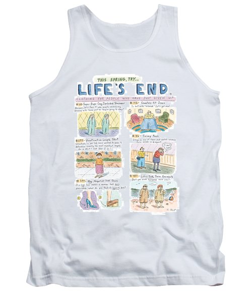 This Spring Try Life's End:  'clothing For People Tank Top
