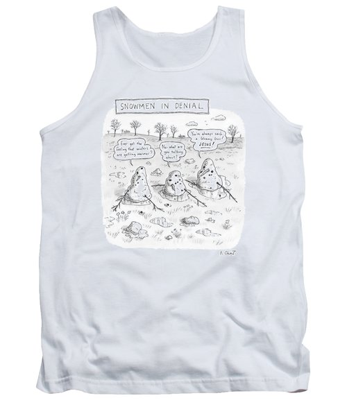 Three Melting Snowmen Are In Denial Tank Top