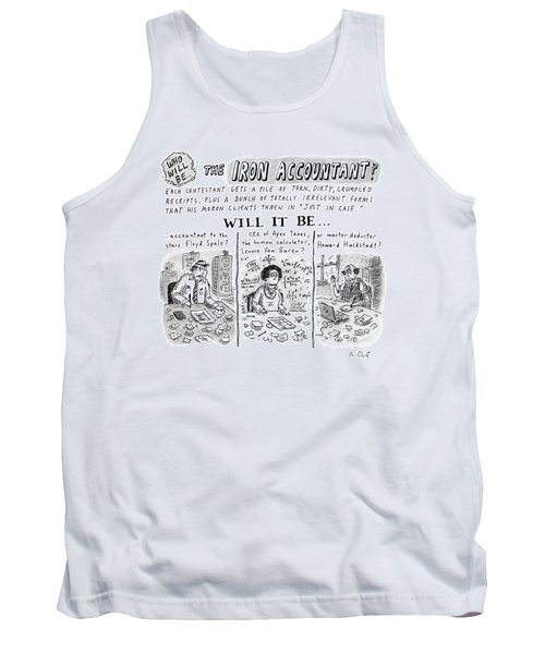 Title: Who Will Be The... The Iron Accountant? Tank Top
